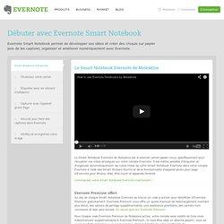 Débuter avec Evernote Smart Notebook