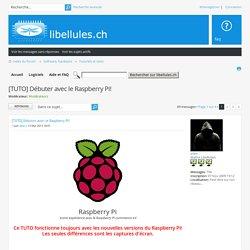[TUTO] Débuter avec le Raspberry Pi! : Tutoriels et tests