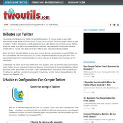 Débuter sur Twitter