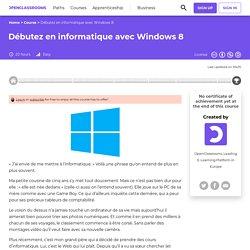 Débutez en informatique avec Windows 8
