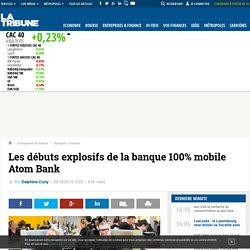 Les débuts explosifs de la banque 100% mobile Atom Bank