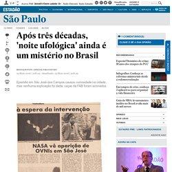 Após três décadas, 'noite ufológica' ainda é um mistério no Brasil