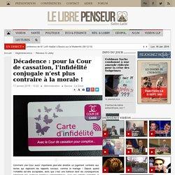 Décadence : pour la Cour de cassation, l'infidélité conjugale n'est plus contraire à la morale