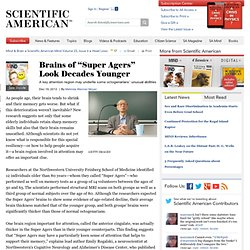 "Brains of ""Super Agers"" Look Decades Younger"