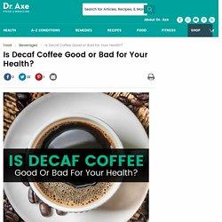 Decaf Coffee Benefits vs. Decaf Coffee Side Effects