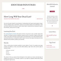 Identifab Industries Limited - How Long Will Your Decal Last?