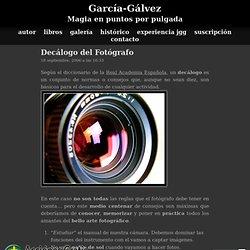 Decálogo del Fotógrafo | jggWeb: Fotografía y Retoque Digital