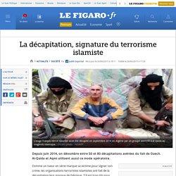 La décapitation, signature du terrorisme islamiste