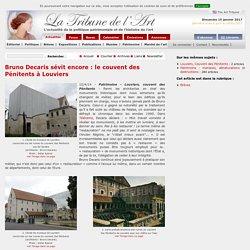 Bruno Decaris sévit encore : le couvent des Pénitents à Louviers