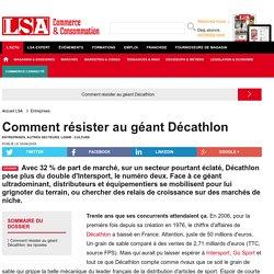 Comment résister au géant Décathlon - Enquêtes sur la consommation en France