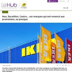 Ikea, Decathlon, Costco… ces marques qui ont renoncé aux promotions, ou presque