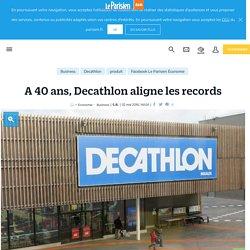 A 40ans, Decathlon aligne les records - Le Parisien
