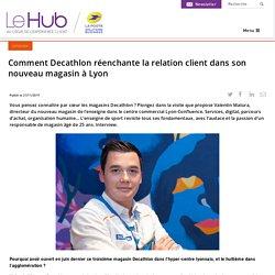 Comment Decathlon réenchante la relation client dans son nouveau magasin à Lyon