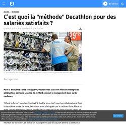 """C'est quoi la """"méthode"""" Decathlon pour des salariés satisfaits ?"""