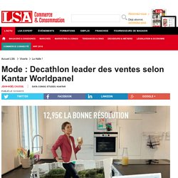 Mode : Decathlon leader des ventes selon... - Textile, habillement