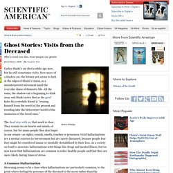 Ghost Stories: Visits from the Deceased
