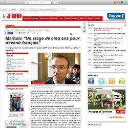 """Mariton: """"Un stage de cinq ans pour devenir français"""""""