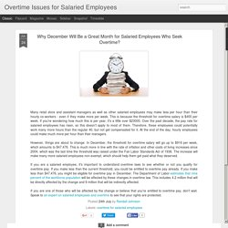 Why December Will Be a Great Month for Salaried Employees Who Seek Overtime?