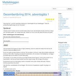 Decembertävling 2014, adventsgåta 1 - Mattebloggen