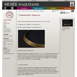 Musée d'Aquitaine : Objet du mois : Torque en or