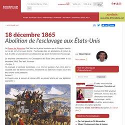 18 décembre 1865 - Abolition de l'esclavage aux États-Unis - Herodote.net
