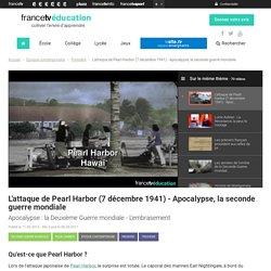 L'attaque de Pearl Harbor (7 décembre 1941) - Apocalypse, la seconde guerre mondiale
