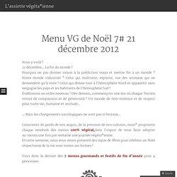 Menu VG de Noël 7# 21 décembre 2012 « L'assiette végétarienne