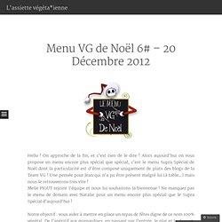 Menu VG de Noël 6# – 20 Décembre 2012 « L'assiette végétarienne
