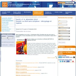 DocSI, n° 4, décembre 2014<br>Dossier. Le droit sans complexe : décryptage et repères