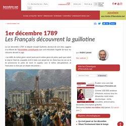 1er décembre 1789 - Les Français découvrent la guillotine - Herodote.net