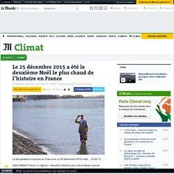 Le 25décembre 2015 a été le deuxième Noël le plus chaud de l'histoire en France
