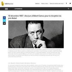 10 décembre 1957 : discours d'Albert Camus pour la réception du prix Nobel