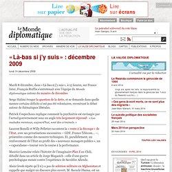 « Là-bas si j'y suis » : décembre 2009