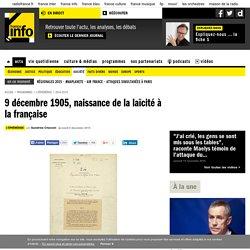 9 décembre 1905, naissance de la laïcité à la française