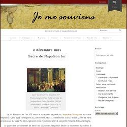 2 décembre 1804 Sacre de Napoléon 1er