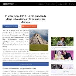 21 décembre 2012 : La Fin du Monde dope le tourisme et le business au Mexique