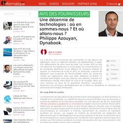 Une décennie de technologies : où en sommes-nous ? Et où allons-nous ?Philippe Azouyan, Dynabook.