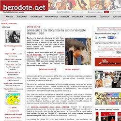 2001-2011 - 2001-2011 : la décennie la moins violente depuis 1840 - Herodote.net
