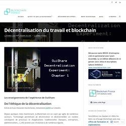 Décentralisation du travail et blockchain – Blockchain France