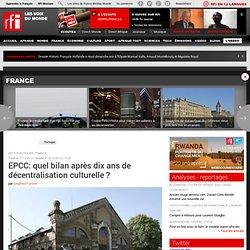 EPCC: quel bilan après dix ans de décentralisation culturelle ? - 2012