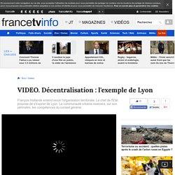Décentralisation : l'exemple de Lyon