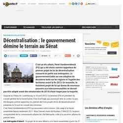 Décentralisation : le gouvernement démine le terrain au Sénat