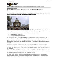 Lagazette.fr » [Exclusif] Décentralisation : les propositions de la fondation Terra Nova » Print