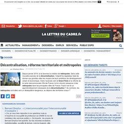 Décentralisation, réforme territoriale et métropoles - Lettre du Cadre Territorial