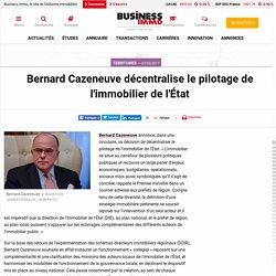Bernard Cazeneuve décentralise le pilotage de l'immobilier de l'État