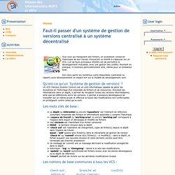 Faut-il passer d'un système de gestion de versions centralisé à un système décentralisé