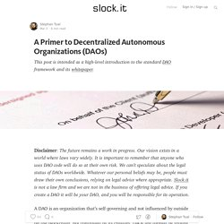 A Primer to Decentralized Autonomous Organizations (DAOs) — Slock.it Blog