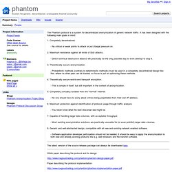 phantom - System for generic, decentralized, unstoppable internet anonymity