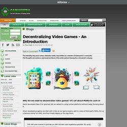 Paul Gadi's Blog - Decentralizing Video Games - An Introduction