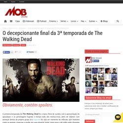 O decepcionante final da 3ª temporada de The Walking DeadMob Ground